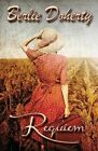 Requiem by Berlie Doherty (Paperback, 2014)