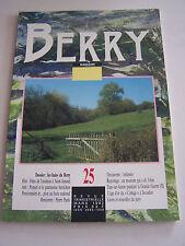 MAGAZINE DU BERRY N° 25 DE MARS 1993 , 80 PAGES EN BON ETAT .