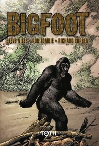 Richard-Corben-Steve-Niles-Rob-Zombie-Big-foot-editions-Toth