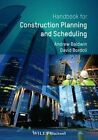 Handbook for Construction Planning and Scheduling by Andrew Baldwin, David Bardoli (Paperback, 2014)
