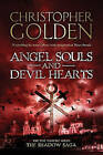 Angel Souls and Devil Hearts by Christopher Golden (Paperback, 2010)