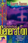 Reviving a Generation by Duerre Thomas (Hardback, 2006)