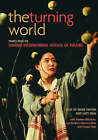 The Turning World: Stories from the London International Festival of Theatre by Rose Fenton, Lucy Neal (Paperback, 2005)