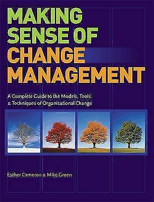 1 of 1 - Making Sense of Change Management: A Complete Guide to the Models