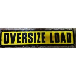18x84 Grommet Oversize Load Sign Heavy Duty Stitched Letters ~ Truck ~ Safety