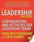 Leadership Dialogues: Conversations and Activities for Leadership Teams by Crown House Publishing (Paperback, 2014)