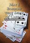 May I Borrow That Deck of Cards 9781462885206 by John Graham Hardcover