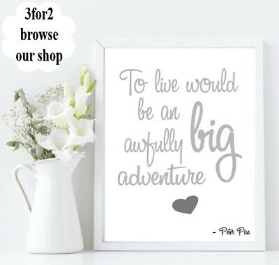Wall Quote Print A4 Peter Pan Adventure Family Baby Inspiration Gift *3FOR2*