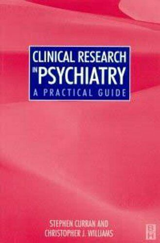 Clinical Research in Psychiatry: A Practica... by Williams, Christophe Paperback