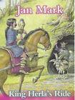 King Herla's Ride by Jan Mark (Paperback, 2001)