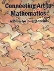 Connecting Art to Mathematics: Activities for the Right Brain by Hal Torrance (Paperback / softback, 2012)