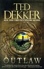 Outlaw by Ted Dekker (Paperback, 2014)