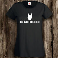 I'm With The Band Womens T Shirt -- Ladies Rock Music Clothing Roadie Groupie