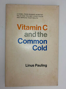 Vitamin C and the Common Cold Linus Pauling Nobel Prize 1970 1st Edition Vintage