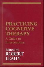 New Directions in Cognitive-Behavior Therapy: Practicing Cognitive Therapy :...