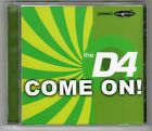 (FE528) The D4, Come On! - 2002 CD