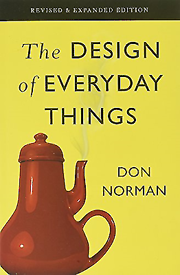 The Design of Everyday Things: Revised and Expanded Edition, Norman, Don
