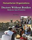 Doctors without Borders by Ann Parry (Hardback, 2005)