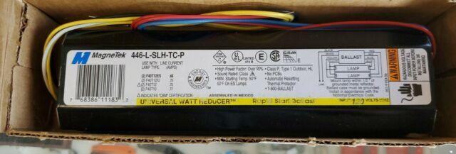 MagneTek Universal Watt Reducer Ballast 446-L-SLH-TC-P 120 Volts 60Hz *NEW*