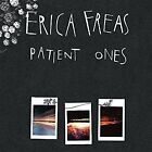 Patient Ones [10/14] by Erica Freas (Vinyl, Oct-2016, Don Giovanni (Label))