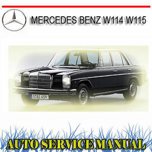 Mercedes benz w114 w115 service repair manual dvd for Mercedes benz service g
