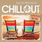 Chillout-Secret Moments/Lounge Music von Various Artists (2015)