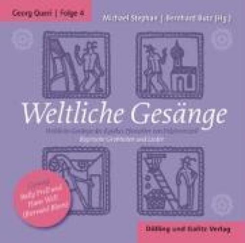 Weltliche Gesänge von Georg Queri (2009) CD
