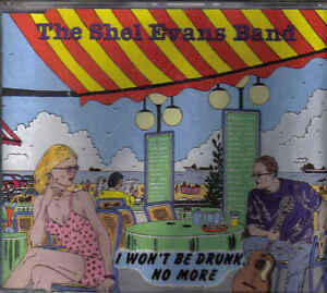 The-Shel-Evans-Band-I-Wont-Be-Drunk-No-More-cd-maxi-single