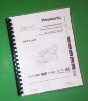 Laser Printed Panasonic Ag-hmc150p Video Camera 112 Page Owners Manual Guide