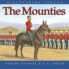 The Mounties by A G Smith (Paperback / softback, 2008)