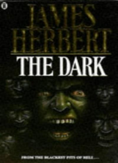 The Dark By  James Herbert. 9780450049705
