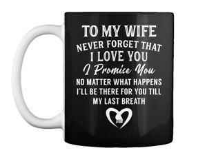 Off-the-rack To My Wife Never Forget That I Love You Gift Coffee Gift Coffee Mug