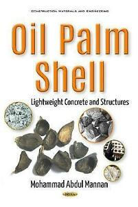 Oil-Palm-Shell-Lightweight-Concrete-amp-Structures-by-Mohammad-Abdul-Mannan