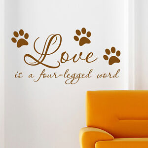 Image Is Loading Dog Wall Sticker Love Is A Four Legged