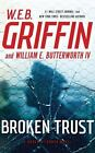 Badge of Honor: Broken Trust 13 by W. E. B. Griffin and William E., IV Butterworth (2016, CD, Unabridged, Large Type)