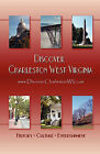 Discover Charleston West Virginia by Lawrence L Fine (Paperback / softback, 2007)