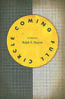 Coming Full Circle: A Memoir by Ralph E Gipson (Paperback / softback, 2011)