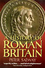 A History of Roman Britain by Peter Salway (Paperback, 1997)