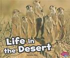 Life in the Desert by Alison Auch (Hardback, 2011)