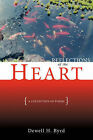 Reflections of the Heart: A Collection of Poems by Dewell H. Byrd (Paperback, 2006)