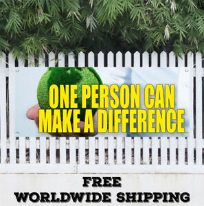 ONE PERSON CAN MAKE A DIFFERENCE Advertising Vinyl Banner ...