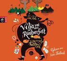 Vilja und das Räuberfest von Siri Kolu (2013)