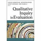 Qualitative Inquiry in Evaluation: From Theory to Practice by John Wiley and Sons Ltd (Paperback, 2014)