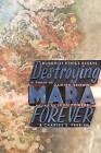 Destroying Mara Forever: Buddhist Ethics Essays in Honour of Damien Keown by Shambhala Publications Inc (Paperback, 2009)