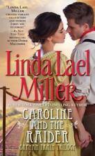 Caroline and the Raider by Linda Lael Miller (1992, Paperback)