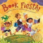Book Fiesta!: Celebrate Children's Day/Book Day; Celebremos El Dia de Los Ninos/El Dia de Los Libros by Pat Mora (Paperback / softback, 2016)