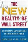 The New Reality of Wall Street: An Inventor's Survival Guide to Triple Waterfalls and Other Stock Market Perils by Donald Coxe (Paperback, 2004)