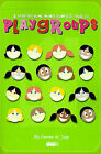 A Stay-At-Home Mom's Complete Guide to Playgroups by Carren W Joye (Paperback / softback, 2000)