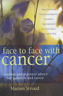 Face to Face with Cancer: Comfort and Practical Advice for Sufferers and Carers by Marion Stroud (Paperback, 2004)