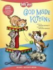 God Made Kittens Story + Activity Book by Marian Bennett (Paperback, 2015)